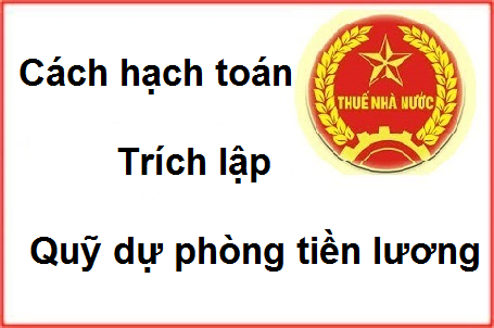cach-hach-toan-trich-lap-quy-du-phong-tien-luong