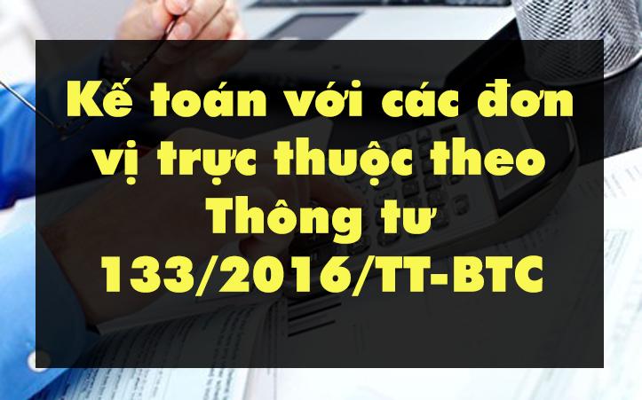 ke-toan-voi-cac-don-vi-truc-thuoc-thong-tu-133